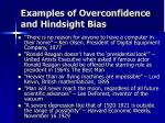 examples of overconfidence and hindsight bias