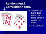 randomness correlation cont