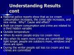 understanding results cont