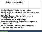 fakta om familien