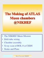 the making of atlas muon chambers @nikhef