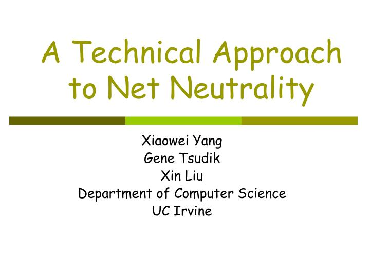 a technical approach to net neutrality n.