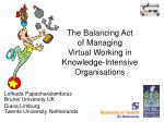 the balancing act of managing virtual working in knowledge intensive organisations
