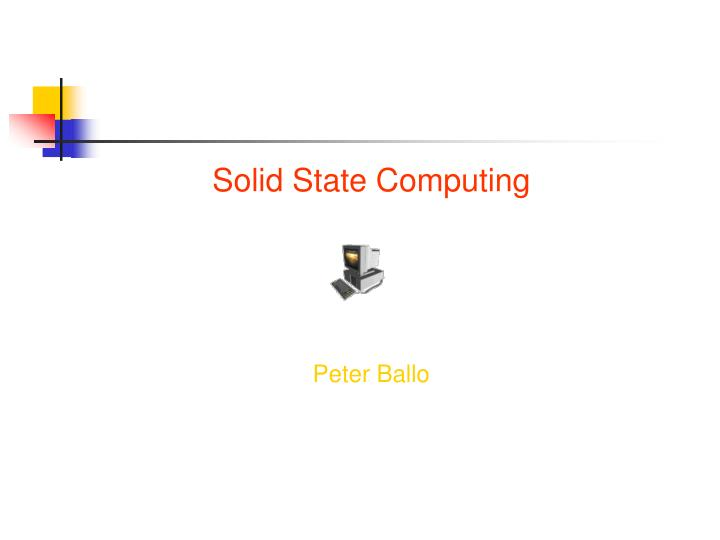 Solid State Computing