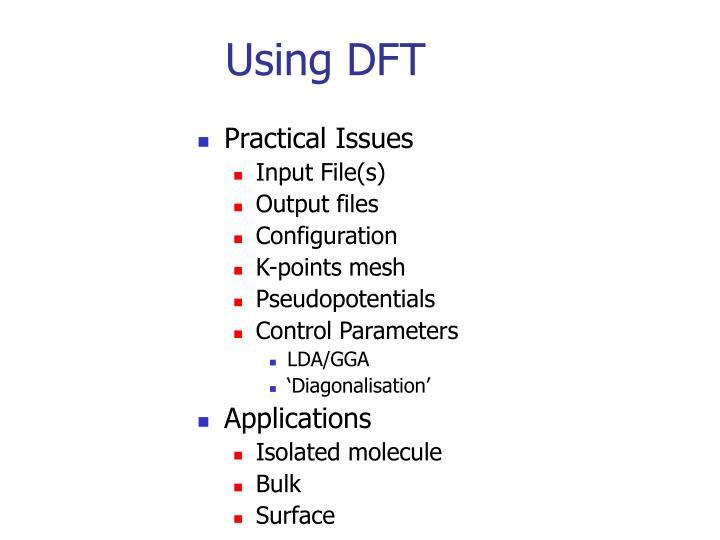 Using DFT