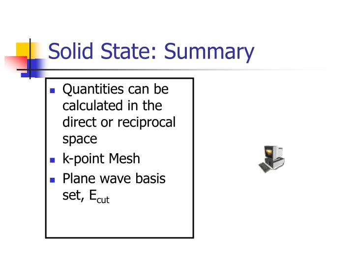 Solid State: Summary