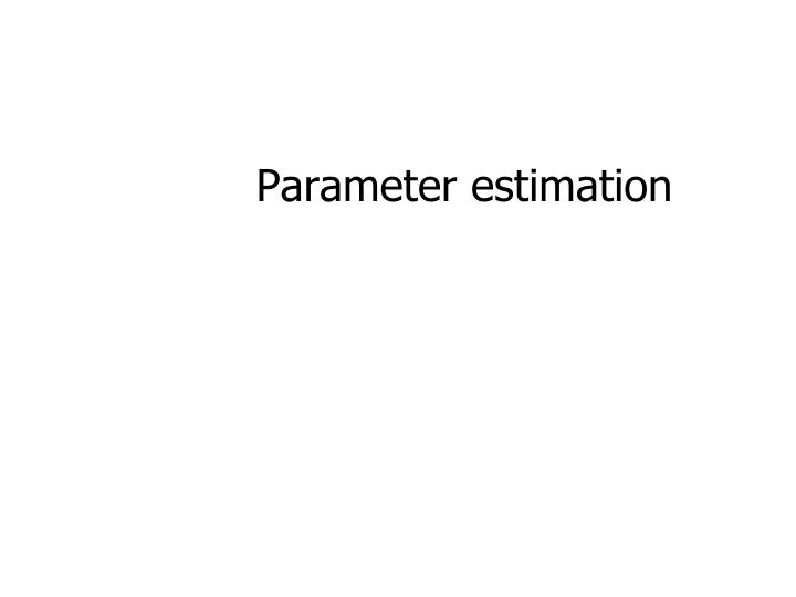 parameter estimation n.