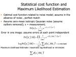statistical cost function and maximum likelihood estimation