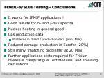 fendl 3 slib testing conclusions