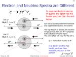 electron and neutrino spectra are different
