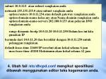4 ubah fail etc dhcpd conf mengikut spesifikasi dibawah menggunakan editor teks kegemaran anda