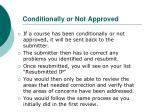 conditionally or not approved
