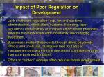 impact of poor regulation on development