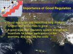 importance of good regulation