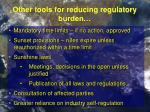 other tools for reducing regulatory burden