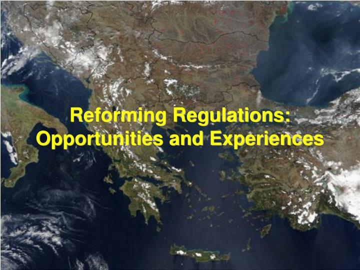 reforming regulations opportunities and experiences n.