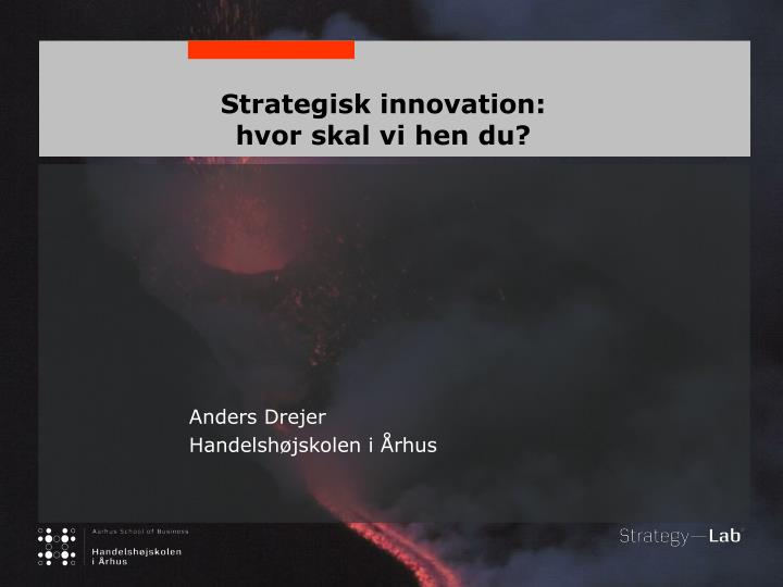 strategisk innovation hvor skal vi hen du n.