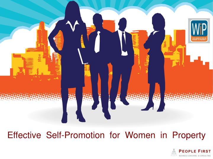 effective self promotion for women in property n.