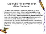 state goal for services for gifted students