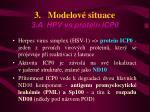 3 modelov situace 3 a hpv vs protein icp0