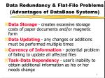 data redundancy flat file problems advantages of database systems