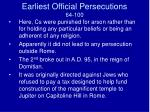 earliest official persecutions 64 1002