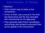 early heresies 2 nd century1