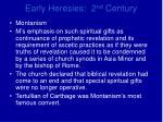 early heresies 2 nd century20