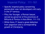 imperial policy 111 161