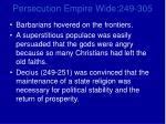 persecution empire wide 249 3051