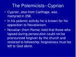 the polemicists cyprian