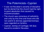 the polemicists cyprian1