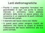 lenti elettromagnetiche2