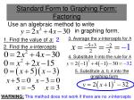 standard form to graphing form factoring