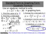 standard form to graphing form quadratic formula