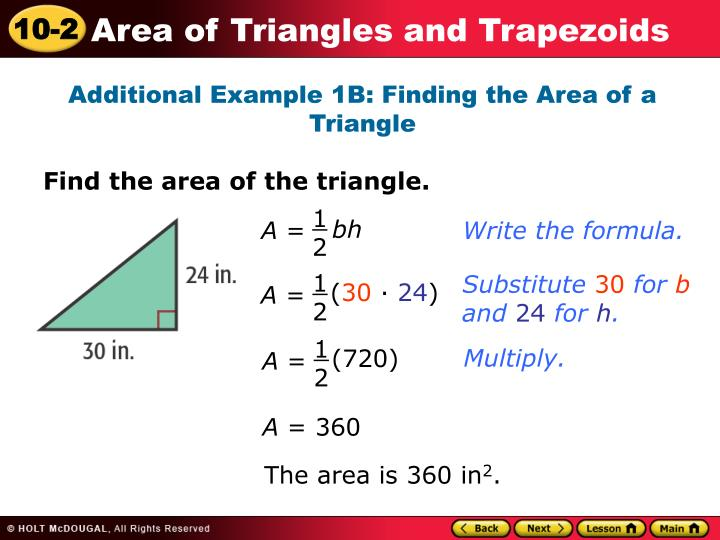 Additional Example 1B: Finding the Area of a Triangle