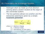 20 1 formulating the schr dinger equation