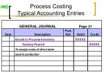 process costing typical accounting entries5