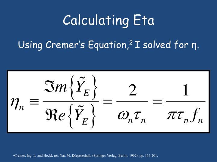 Calculating Eta