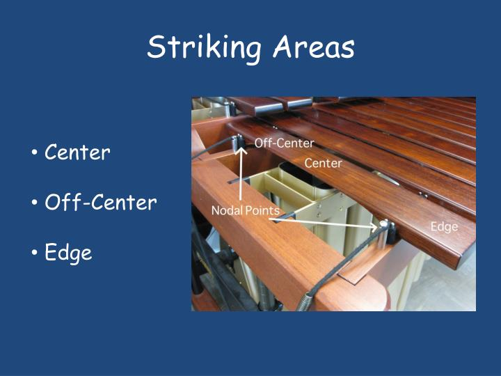 Striking areas