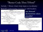 better code thru thtml