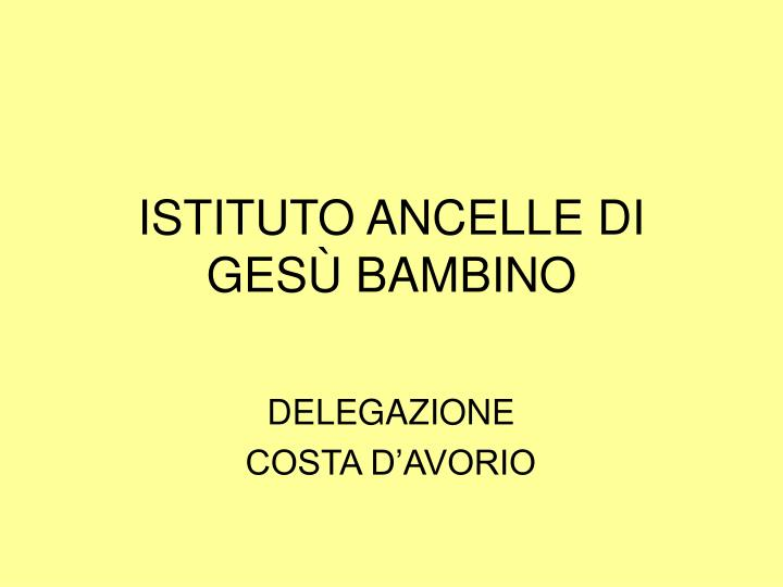 istituto ancelle di ges bambino n.