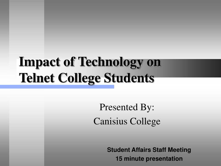 impact of technology on telnet college students n.