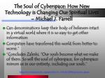 the soul of cyberspace how new technology is changing our spiritual lives michael j farrell