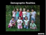 demographic realities