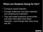 where are students going for info