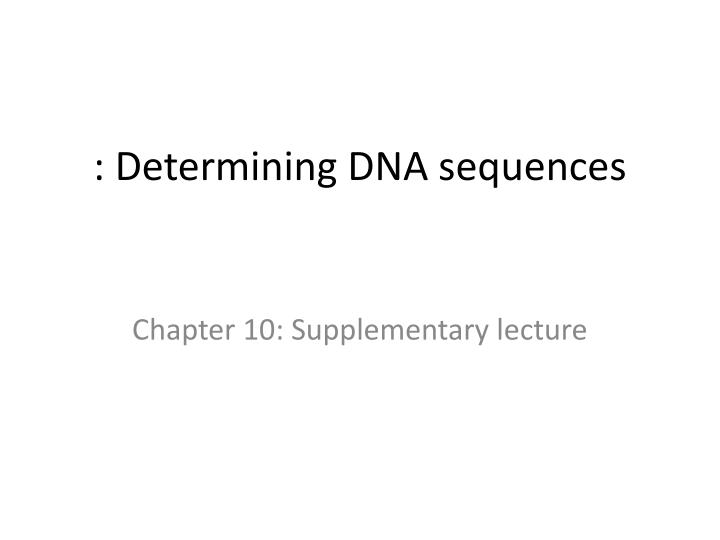 determining dna sequences n.