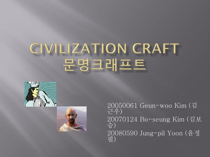 civilization craft n.
