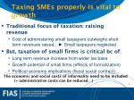 taxing smes properly is vital to growth