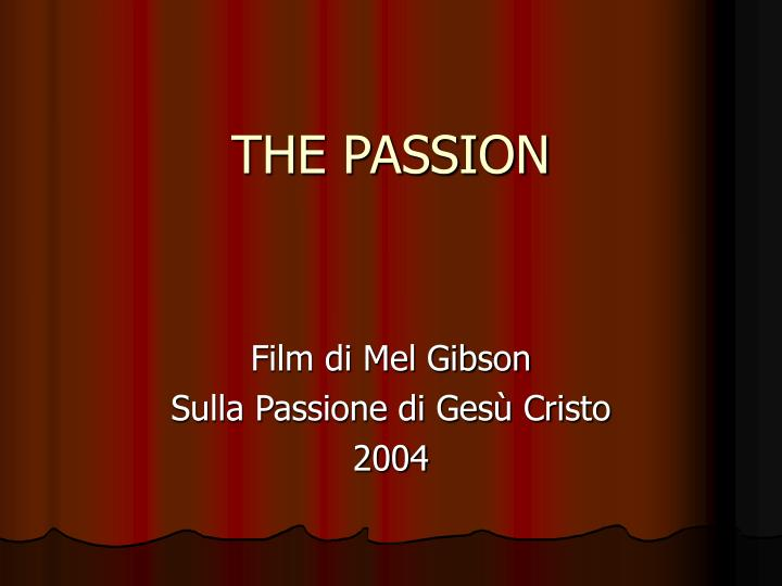 the passion n.